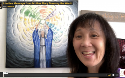 Intuitive Message from Mother Mary Blessing the World
